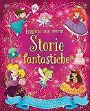 Scarica Libro Storie fantastiche Leggimi una storia Ediz a colori (PDF,EPUB,MOBI) Online Italiano Gratis