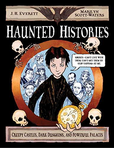 Haunted Histories: Creepy Castles, Dark Dungeons, and Powerful Palaces (Christy Ottaviano Books) (English Edition)
