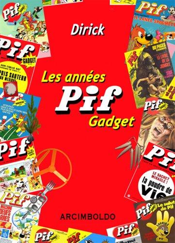 Les années Pif Gadget : 1969-1993
