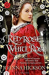 By Joanna Hickson Red Rose, White Rose [Paperback]