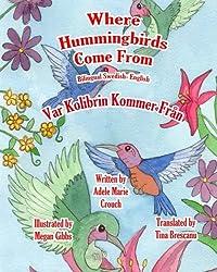 Where Hummingbirds Come From Bilingual Swedish English