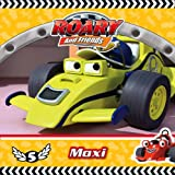 Roary the Racing Car – Roary and Friends: Maxi