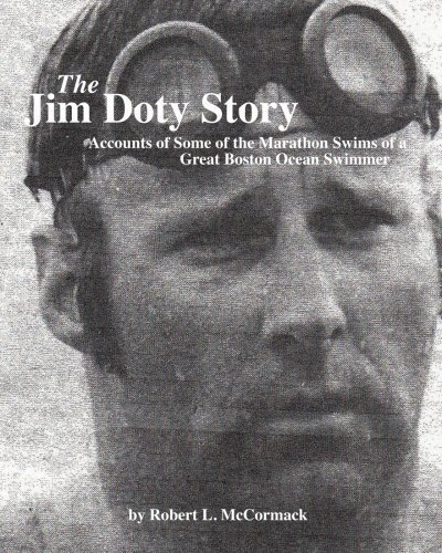 The Jim Doty Story: Accounts of Some of the Marathon Swims of a Great Boston Swimmer by Robert L. McCormack (2010-12-09)