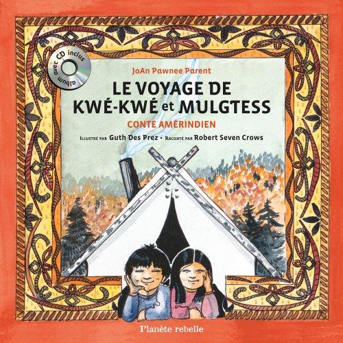 Le voyage de Kwé-Kwé et Mulgtess par Collectif