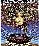 Vortex Erykah Badu, Mini Poster-Tour 2008