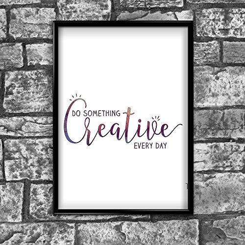 Creative Motivierendem Positiven Gedanken Zitat Poster Bild Kunstdruck Wand  28   A4 (21 X 30