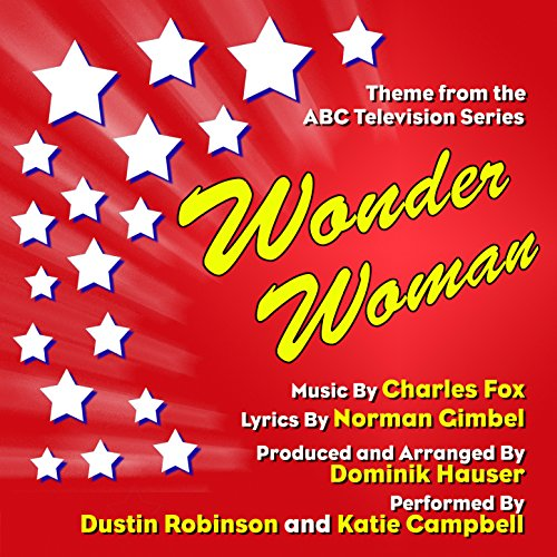 Wonder Woman - Theme from the ABC Television Series - Season One [Clean]