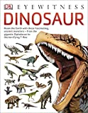 DK Eyewitness: Dinosaur
