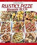 Rustici, pizze, focacce & Co