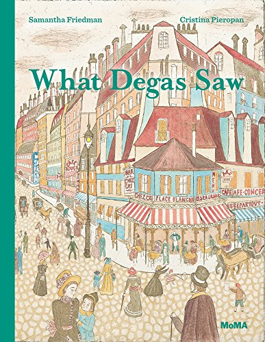 What Degas saw par Samantha Friedman