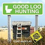Good Loo Hunting (English Edition)