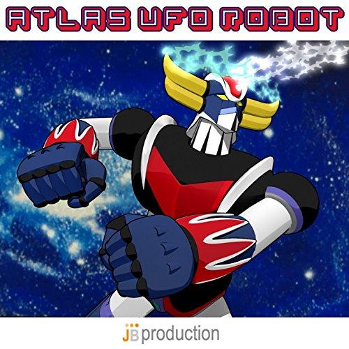 Atlas ufo robot compilation sigle dei cartoni animati by