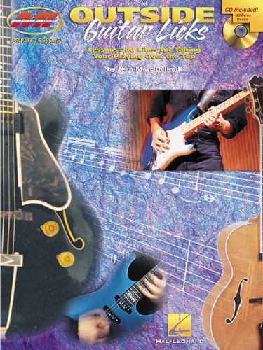 Outside guitar licks guitare+CD (Private Lessons / Musicians Institute)