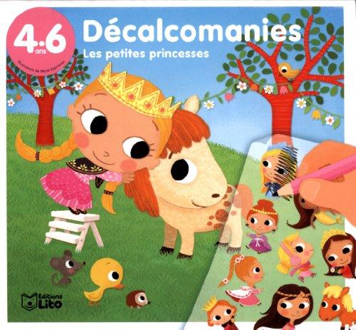 Mes Premieres Decalcomanies : les Princesses - De 4 à 6 ans