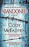 Abandoned: A Thriller (Smoky Barrett, Band 4)