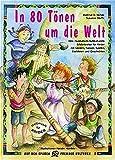 In 80 T??nen um die Welt: Eine musikalisch-multikulturelle Erlebnisreise f??r Kinder mit Liedern, T?¡ènzen, Spielen, Basteleien und Geschichten by Hartmut E. H??fele (2000-07-06)