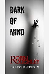 Dark of Mind: Just who is the puppet and who is pulling the strings? (DS Lasser Book 21) Kindle Edition