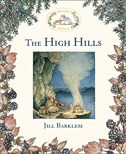The High Hills (Brambly Hedge) por Jill Barklem
