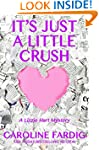 It's Just a Little Crush (Lizzie Hart...