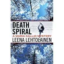 Death Spiral (The Maria Kallio Series Book 5) (English Edition)