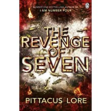 The Revenge of Seven: Lorien Legacies Book 5 (The Lorien Legacies) by Pittacus Lore (2015-08-13)