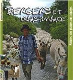 Telecharger Livres Bergers et transhumance Patures des plaines aux alpages (PDF,EPUB,MOBI) gratuits en Francaise