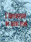 L'Apocalypse de Saint Jean (illustré)