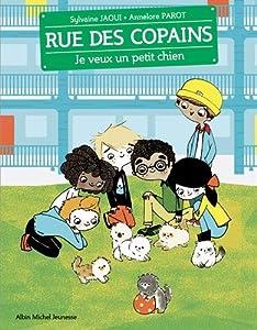 """Afficher """"Rue des copains n° 6 Je veux un petit chien"""""""