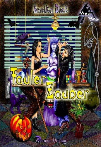 Fauler Zauber (Hex Hex 1) (Hexe Vampirin)