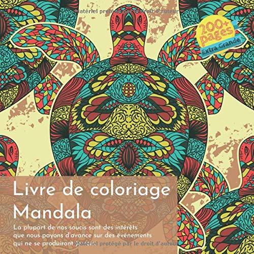 Livre de coloriage Mandala - La plupart de nos soucis sont des intérêts que nous payons d\'avance sur des événements qui ne se produiront jamais.