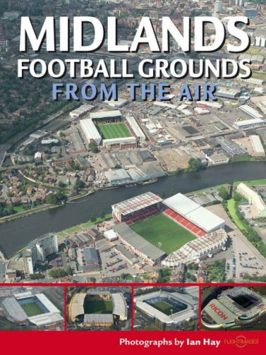 midlands-football-grounds-from-the-air-discovery-guides