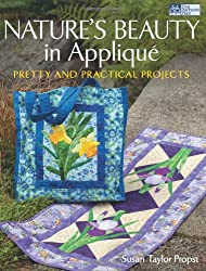Nature's Beauty in Applique (That Patchwork Place)
