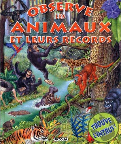 Observe les animaux et leurs records