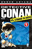 Detective Conan vs Uomini in nero: 1