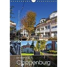 Ein Vormittag in Cloppenburg (Wandkalender 2019 DIN A4 hoch): Mit dem Fotoapparat auf Entdeckungen in Cloppenburg (Monatskalender, 14 Seiten ) (CALVENDO Orte)