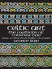 Celtic Art - The Methods of Construction