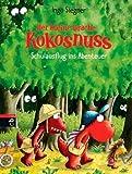 Der kleine Drache Kokosnuss - Schulausflug ins Abenteuer (Die Abenteuer des kleinen Drachen Kokosnuss, Band 19) von Ingo Siegner (28. Mai 2013) Gebundene Ausgabe