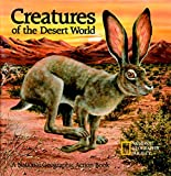 Creatures of the Desert World: A National Geographic Action Book: Pop-up Book (Action Books)