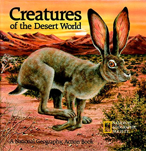 Creatures of the Desert World: Pop-up Book (National Geographic Action Book) thumbnail