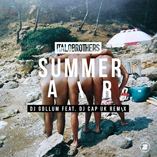 Summer Air (DJ Gollum feat. DJ Cap UK Radio Edit) (Uk Air)