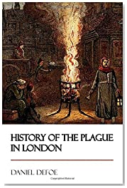 History of the Plague in London [Didactic Press Paperbacks]