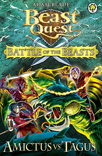 Battle of the Beasts: Amictus vs Tagus: Book 2 (Beast Quest)
