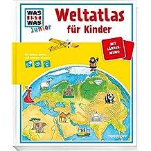 WAS IST WAS Junior Edition: Junior Weltatlas für Kinder: Mit Länder-Memo und Entdecker-Klappen!