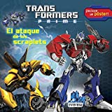 Transformers Prime. El Ataque De Los Scraplets (+ Póster) (Lecturas robóticas con póster)