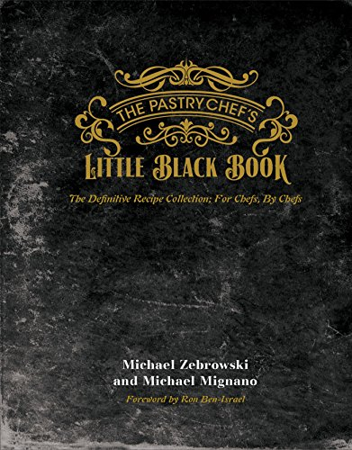 The Pastry Chefs Little Black Book (Chef Pastry)