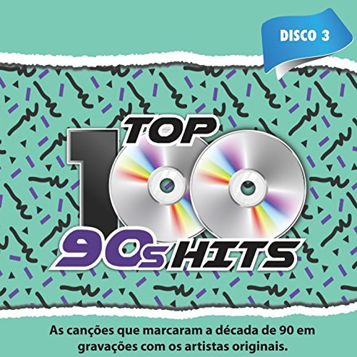Top 100 90's Hits, Vol. 3