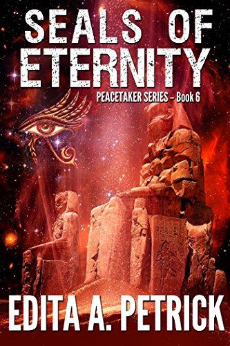 Book cover image for Seals of Eternity (Peacetaker Series Book 6)