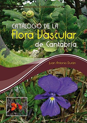 Catálogo de la flora vascular de Cantabria por Juan Antonio Durán Gómez
