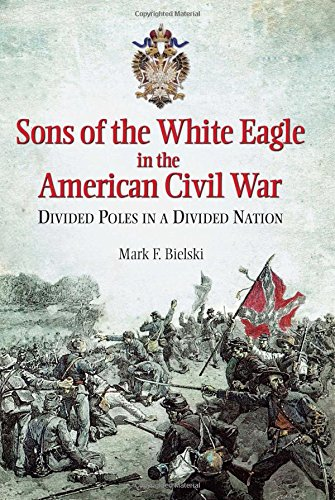 Sons of the White Eagle in the American Civil War -