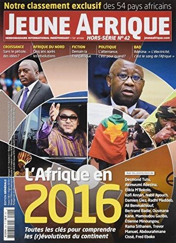 Jeune Afrique Hs N 42 l'Afrique en 2016